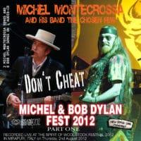 Don't Cheat - Michel & Bob Dylan Fest 2012, Part 1