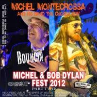 Bouncin'! - Michel & Bob Dylan 2012, Part 2