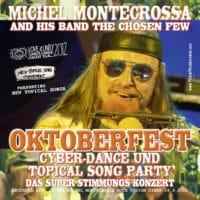 Oktoberfest Cyber-Dance und Topical Song Party