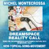Dreamspace Reality Call