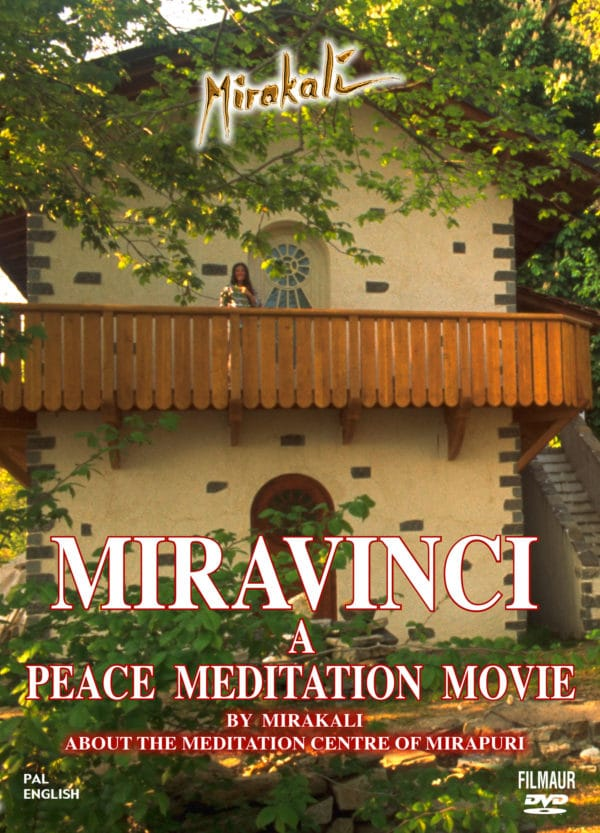 Miravinci - A Peace Meditation Movie