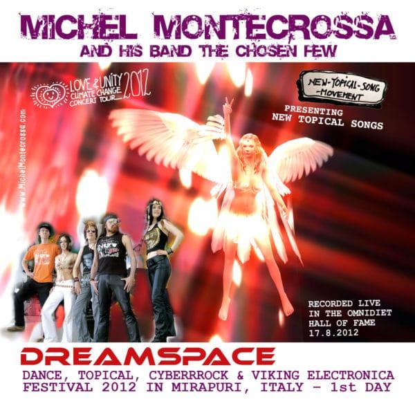 DreamSpace Festival 2012, Disc 1
