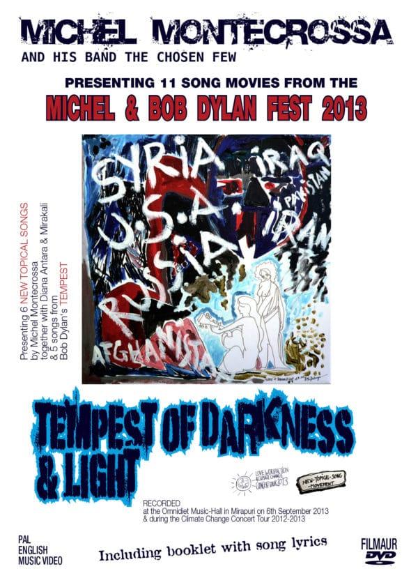 Michel Montecrossa's Michel & Bob Dylan Fest 2013 - Tempest Of Darkness & Light Movie