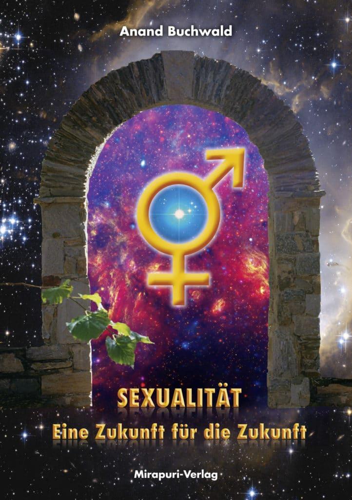 Sexualität - Eine Zukunft für die Zukunft