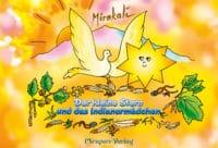 Der kleine Stern und das Indianermädchen