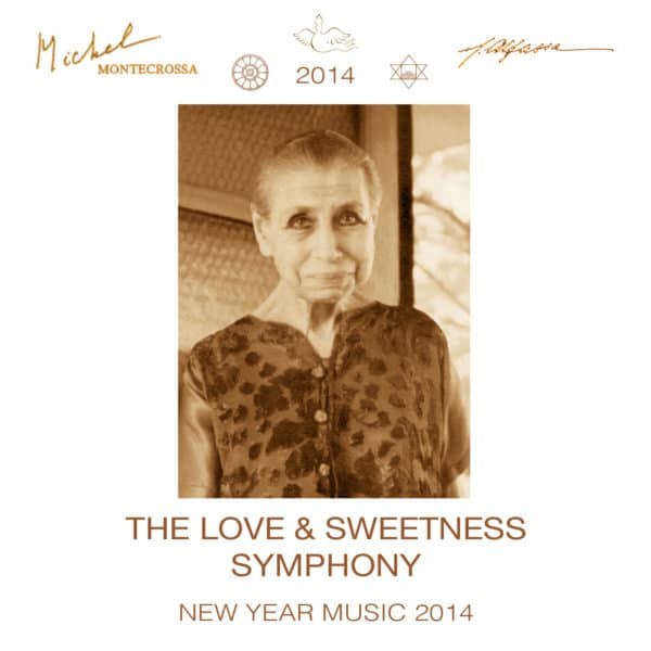The Love & Sweetness Symphony - New Year Music 2014