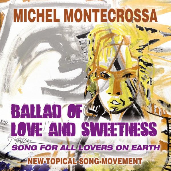 Ballad Of Love And Sweetness