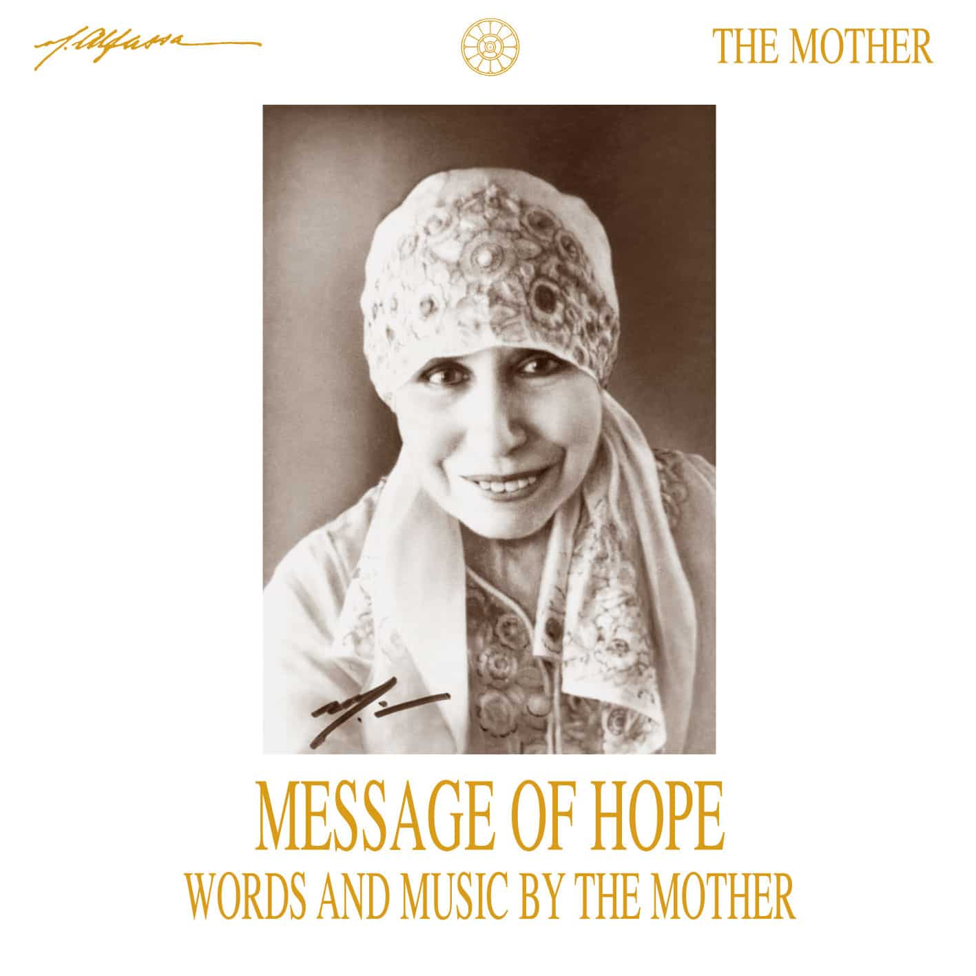 Message of Hope - Words and Music by The Mother