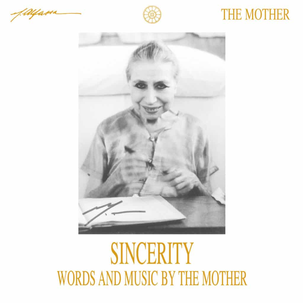 Sincerity - Words and Music by The Mother