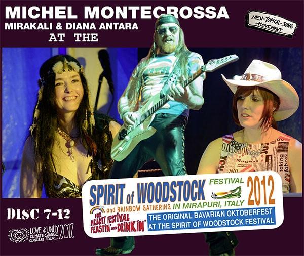 Michel Montecrossa, Mirakali and Diana Antara at the Spirit of Woodstock Festival 2012 in Mirapuri, Italy - Box Two