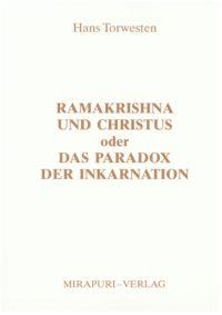 Ramakrishna und Christus oder das Paradox der Inkarnation