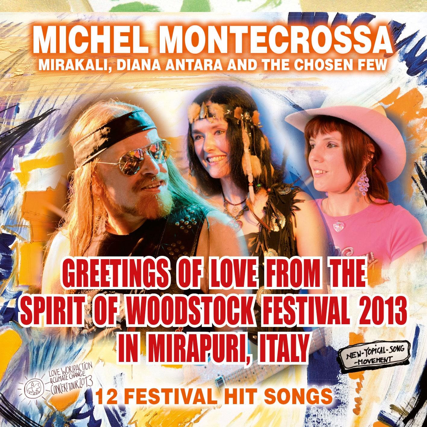 Greetings of Love from the Spirit of Woodstock Festival 2013 in Mirapuri, Italy - Audio-CD