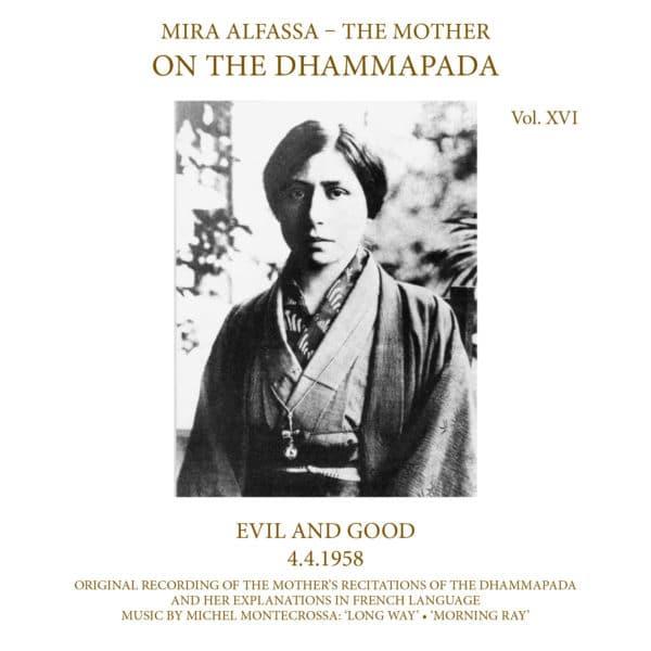 On The Dhammapada, Vol. 16 - Evil and Good