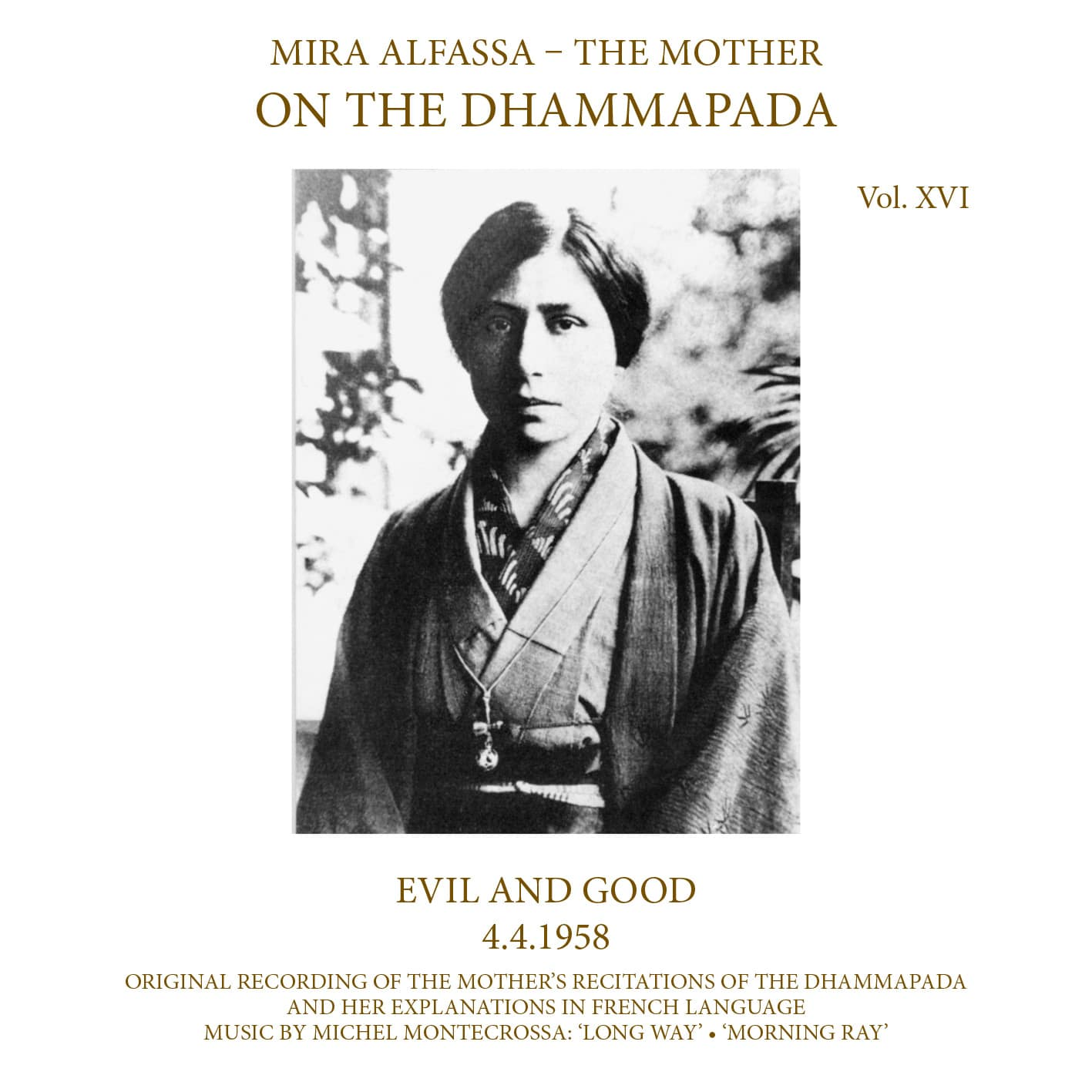 On The Dhammapada, Vol. 16 - Evil and Good