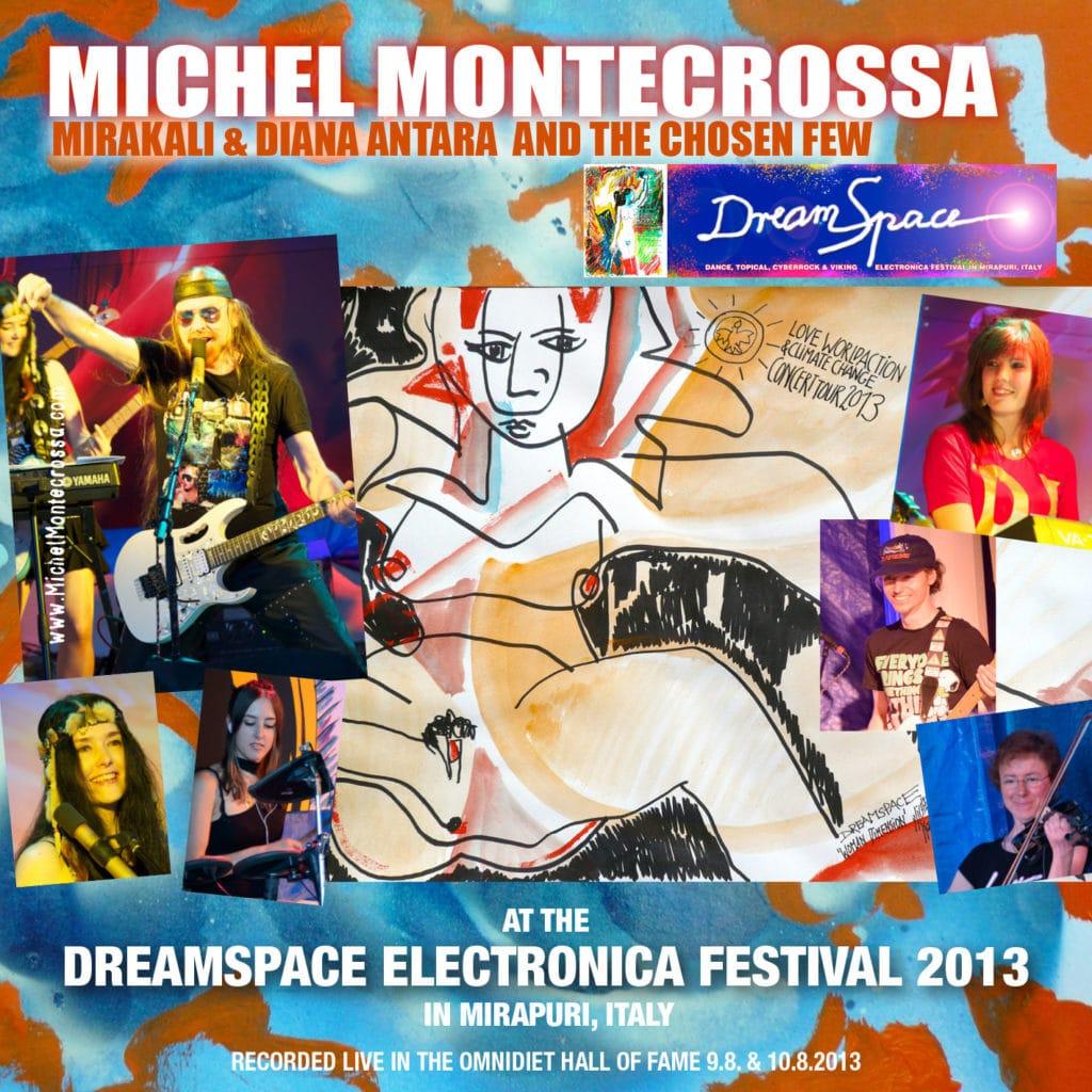 DreamSpace Electronica Festival 2013 in Mirapuri, Italy