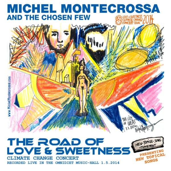 The Road Of Love & Sweetness Concert
