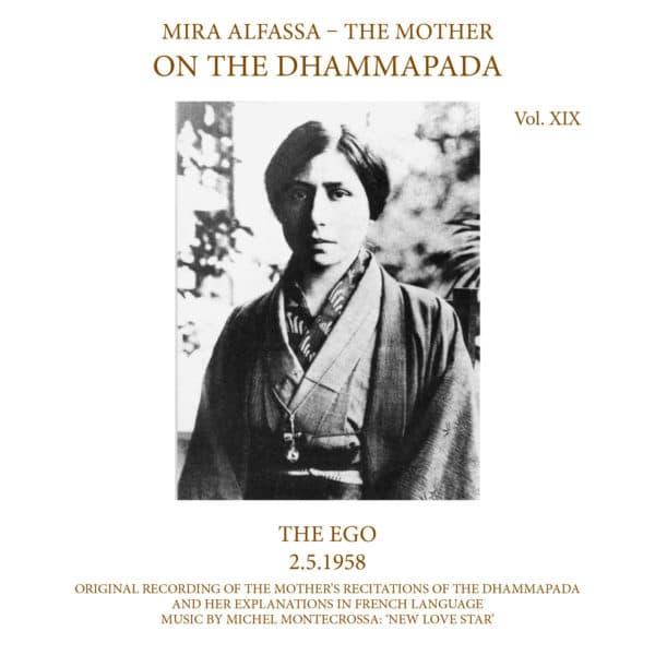 On The Dhammapda Vol 19, The Ego