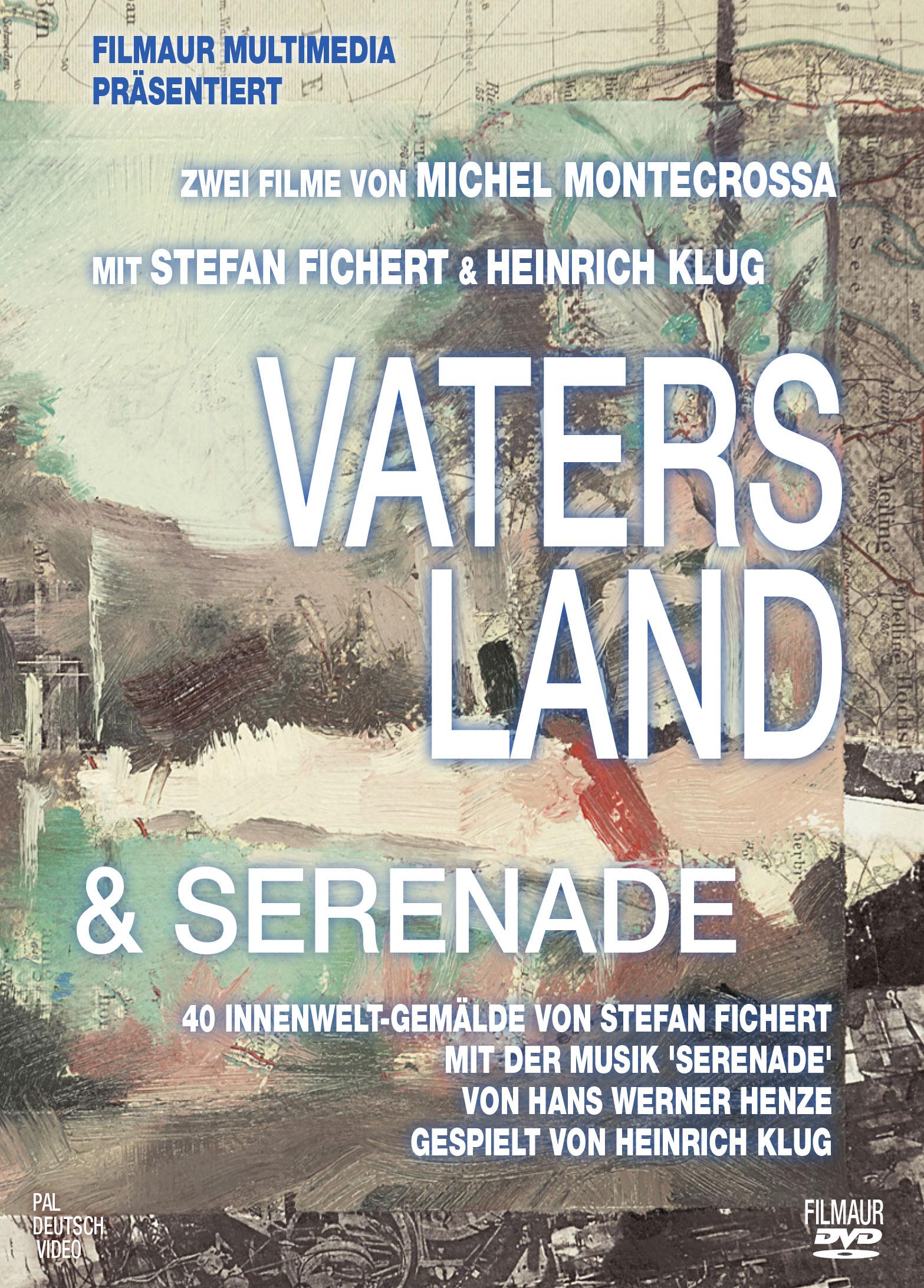 Vaters Land & Serenade