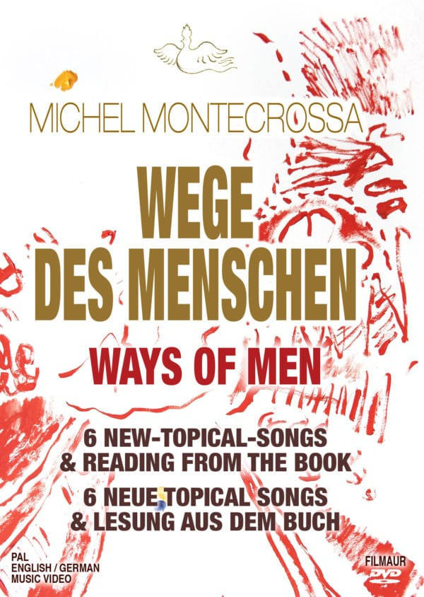 Wege des Menschen - Ways of Men