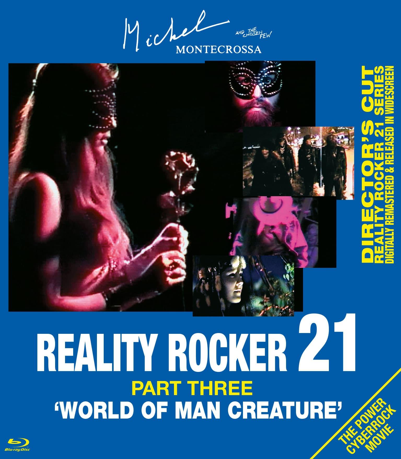 Reality Rocker 21, Part Three: World Of Man Creature