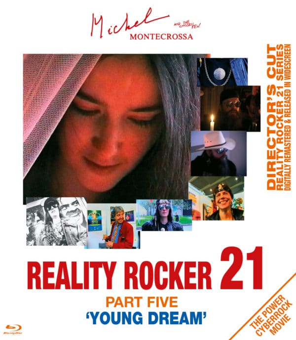 Reality Rocker 21, Part Five: Young Dream
