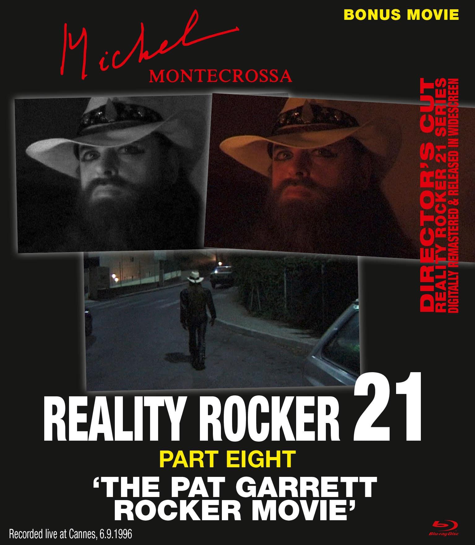 Reality Rocker 21, Part Eight: The Pat Garrett Rocker Movie