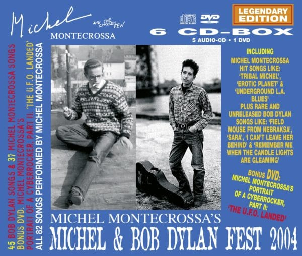 Michel Montecrossa's Michel & Bob Dylan Fest 2004 - Legendary Edition