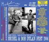 Michel Montecrossa's Michel & Bob Dylan Fest 2004