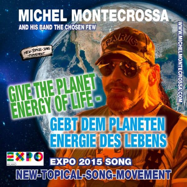 Give The Planet Energy Of Life - Gebt dem Planeten Energie des Lebens
