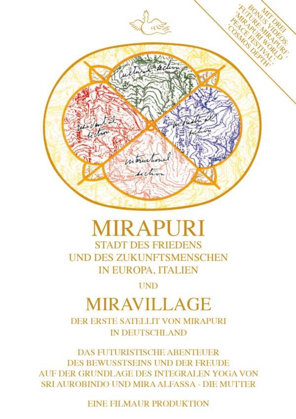 Mirapuri - Stadt des Friedens und des Zukunftsmenschen in Europa, Italien und Miravillage der erste Satellit von Mirapuri in Deutschland