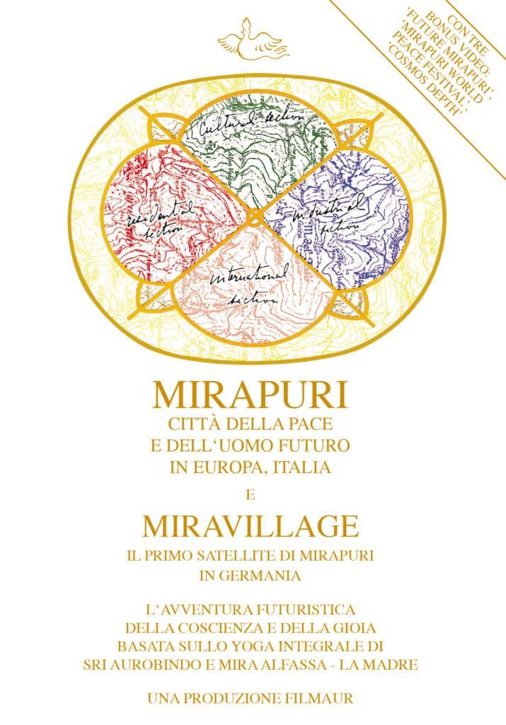Mirapuri città della Pace e dell'Uomo Futuro in Europa, Italia e Miravillage il primo satellite di Mirapuri in Germania