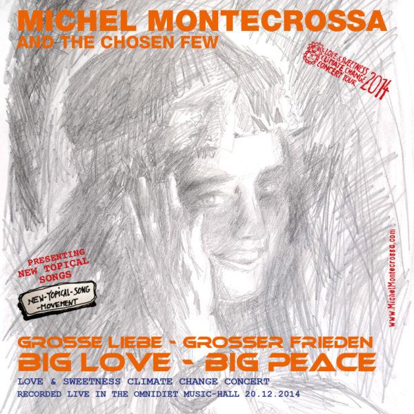 Große Liebe - Großer Frieden, Big Love - Big Peace Concert