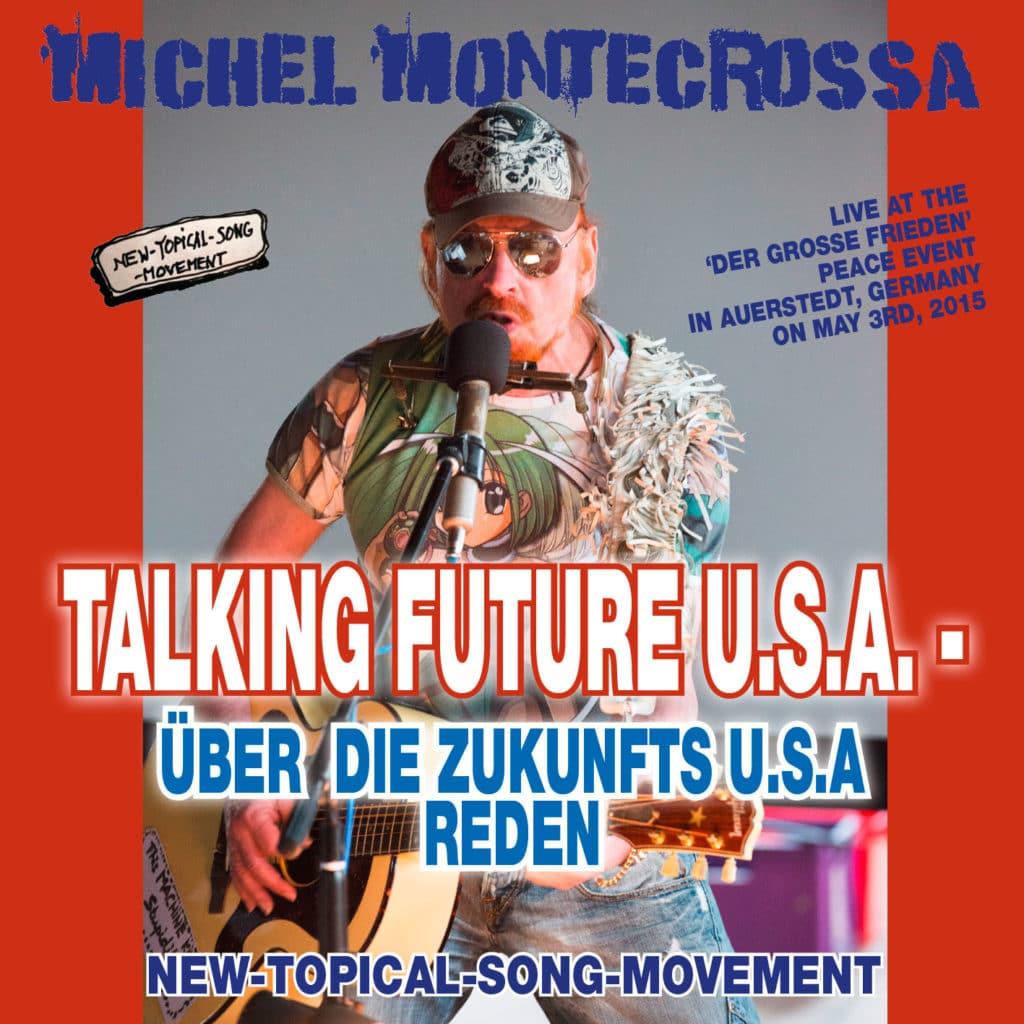 Talking Future U.S.A. - Über die Zukunfts U.S.A. Reden