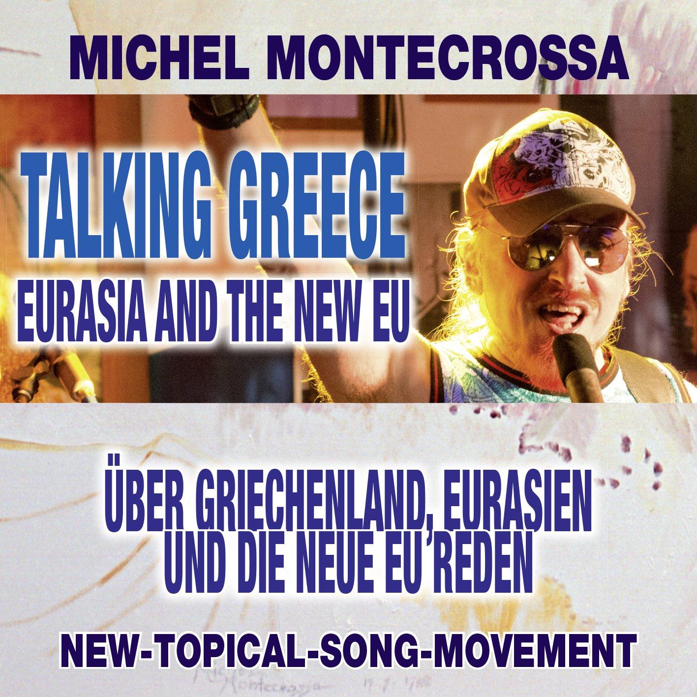 Talking Greece, Eurasia and the new EU