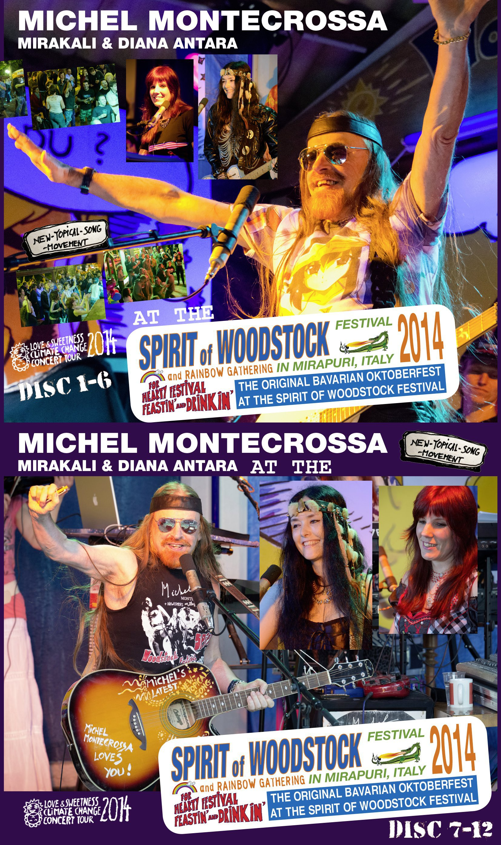 Michel Montecrossa, Mirakali and Diana Antara at the Spirit of Woodstock Festival 2013 in Mirapuri, Italy