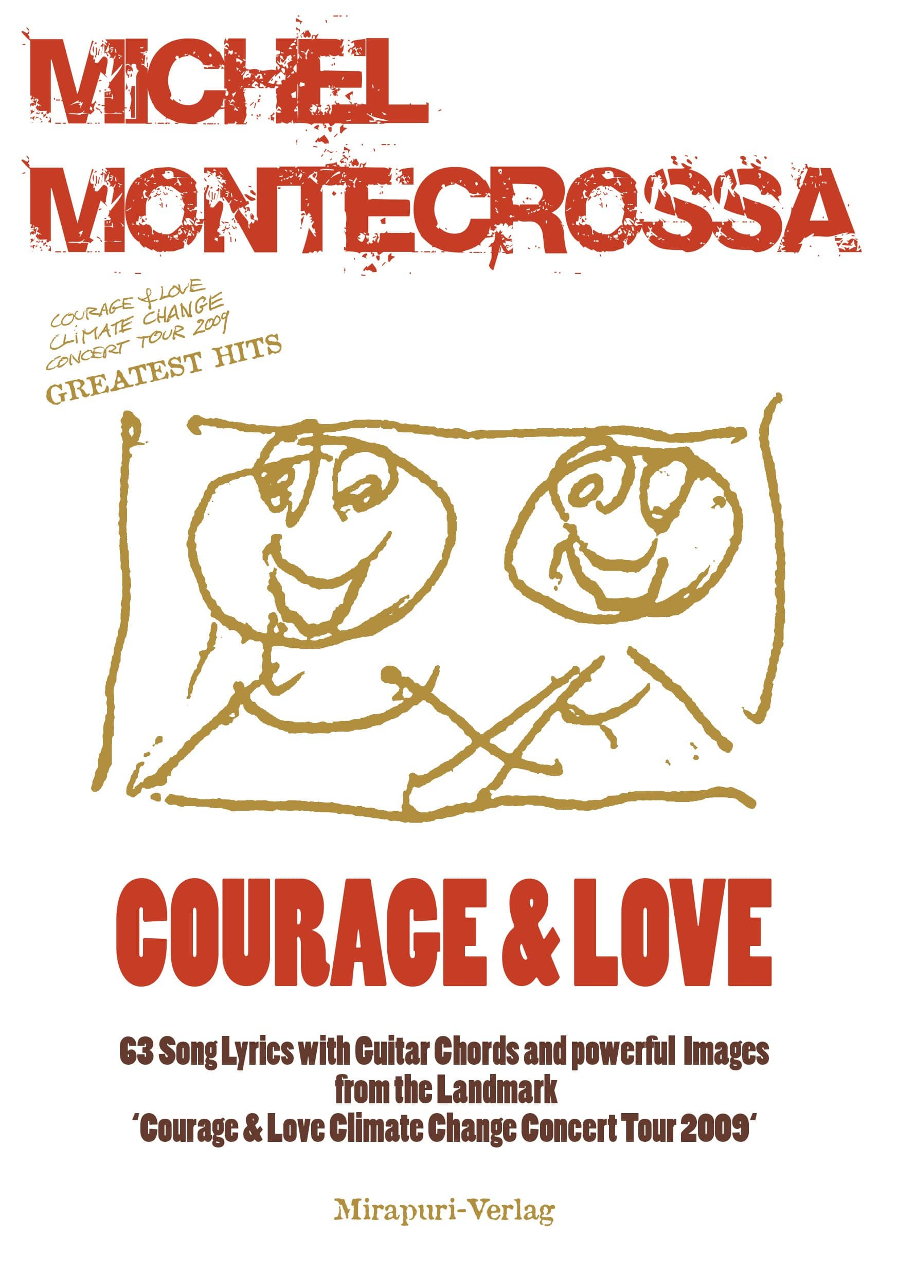 Courage & Love Songlyrics Book