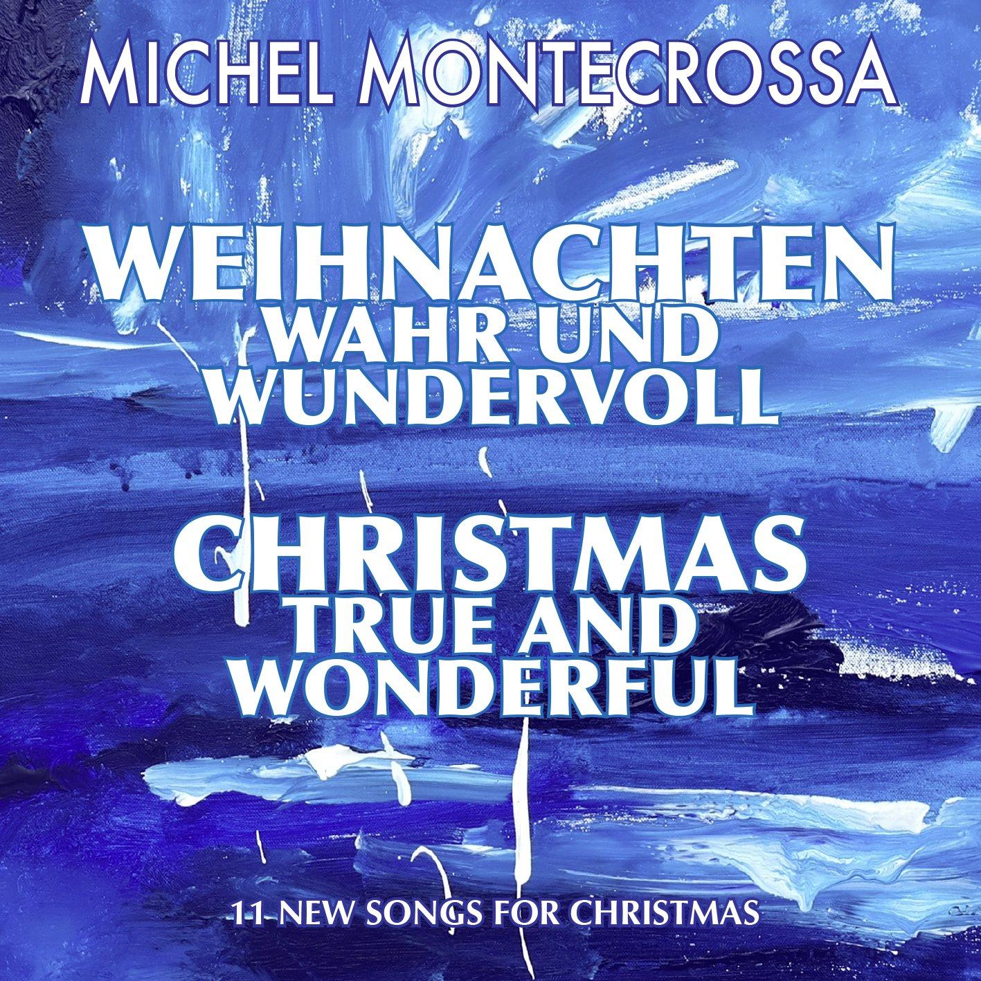 Weihnachten Wahr und Wundervoll