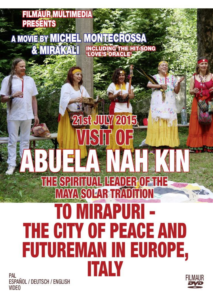 Visit of Abuela Nah Kin, The Spiritual Leader Of the Maya Solar Tradition, To Mirapuri - The City Of Peace And Futureman In Europe, Italy on 21st July 2015
