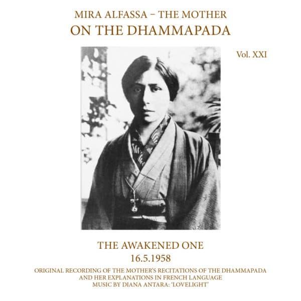 On The Dhammapada, Vol 21 - The Awakened One