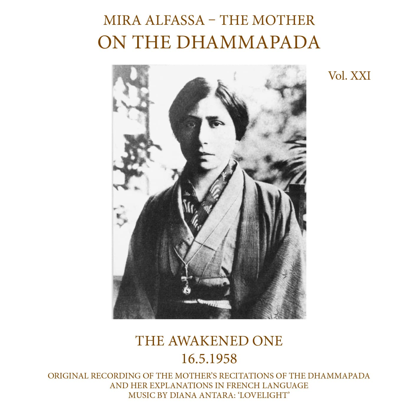 On The Dhammapada, Vol 21 - The Awakened One