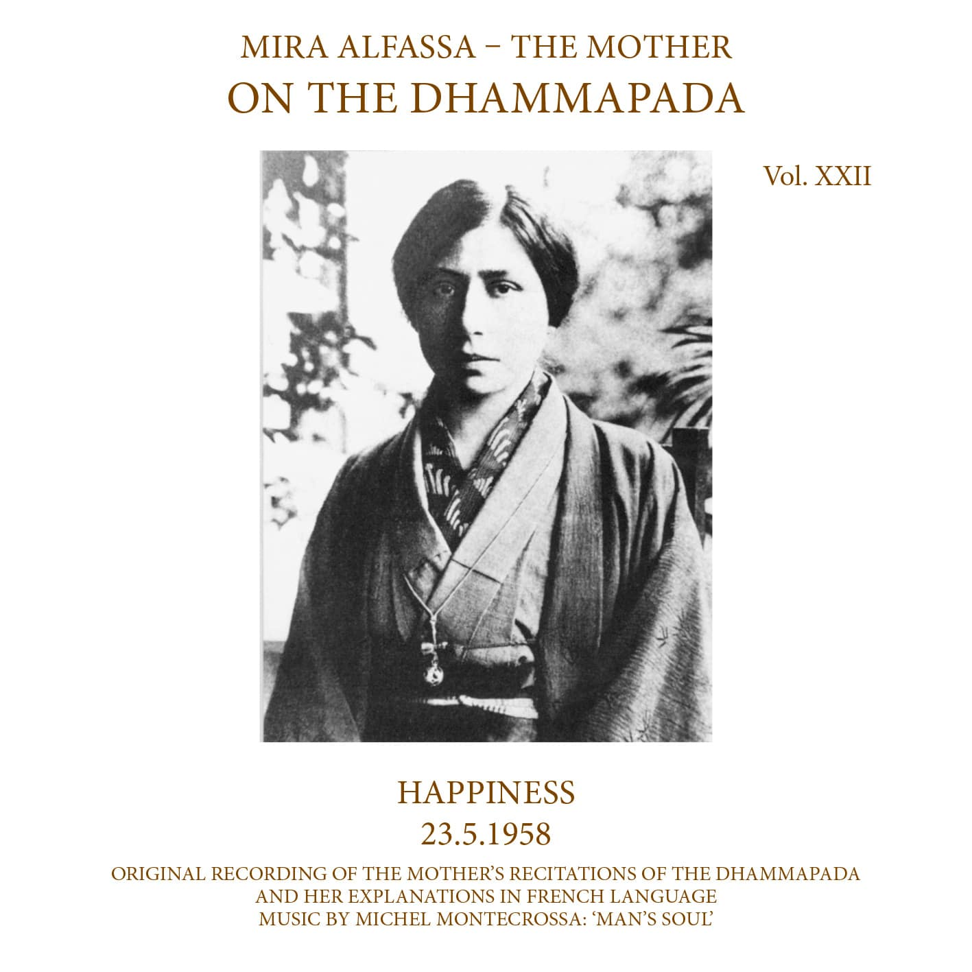 On The Dhammapada, Vol 22 - Happiness