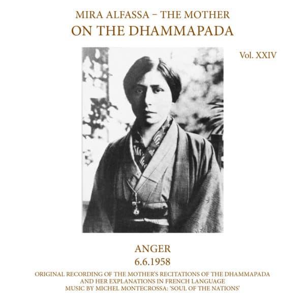 On The Dhammapada, Vol 24 - Anger