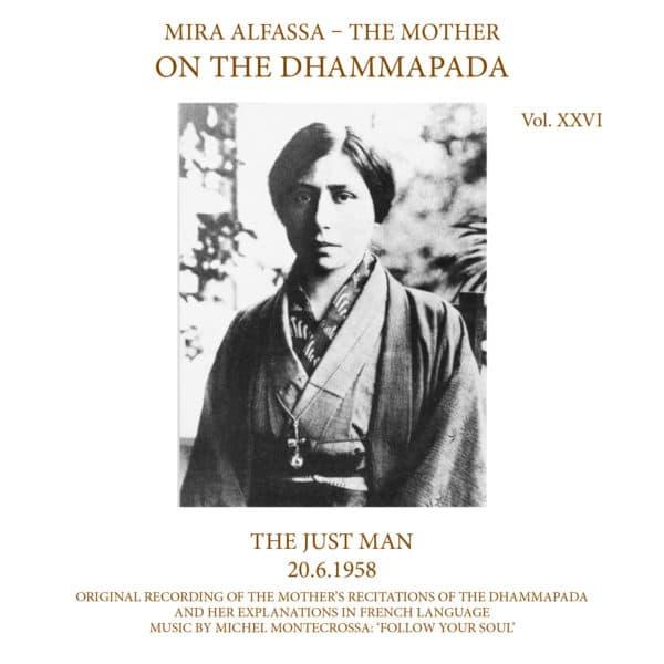 On The Dhammapada, Vol 26 - The Just Man