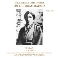 On The Dhammapada, Vol 27 - The Path