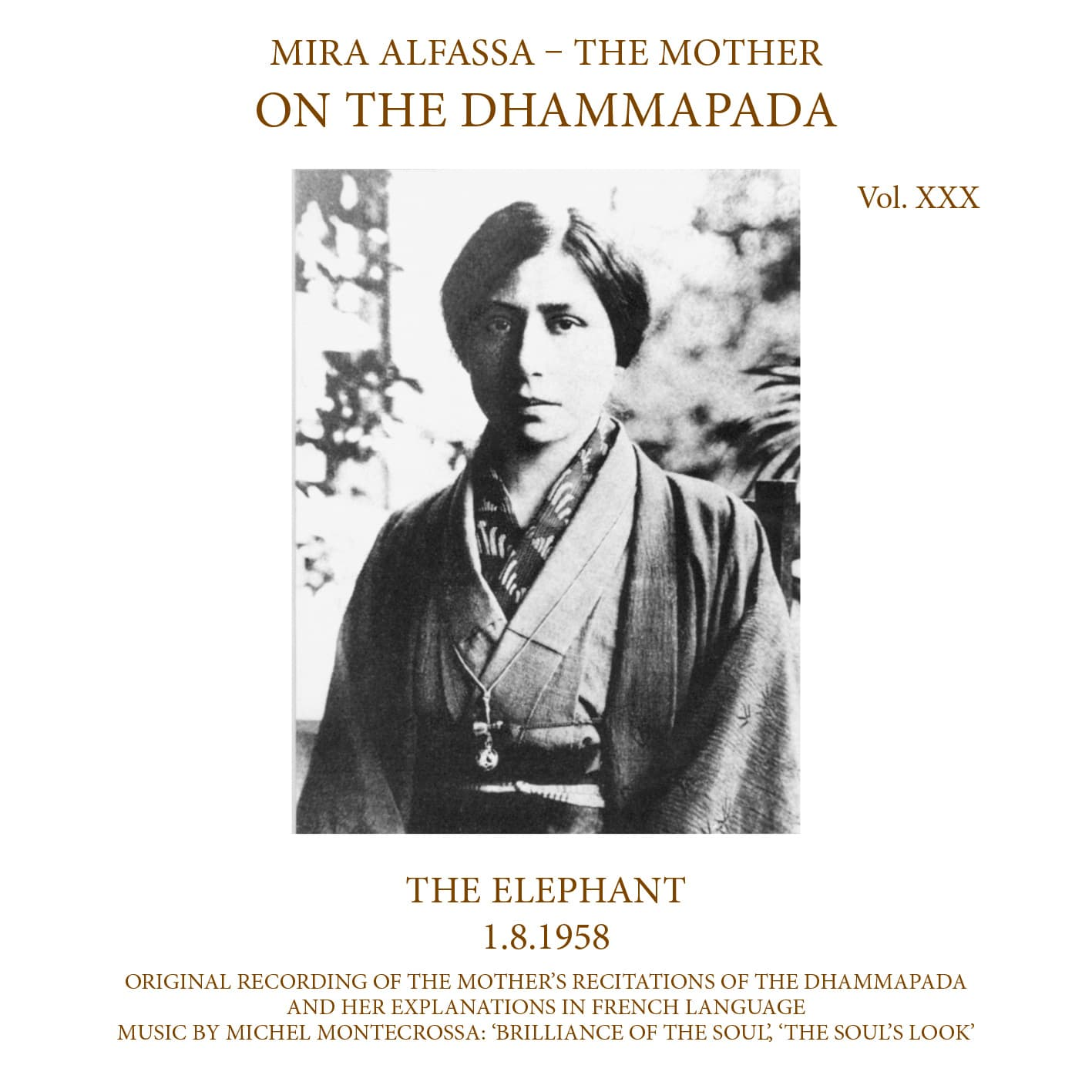 On The Dhammapada, Vol 30 - The Elephant