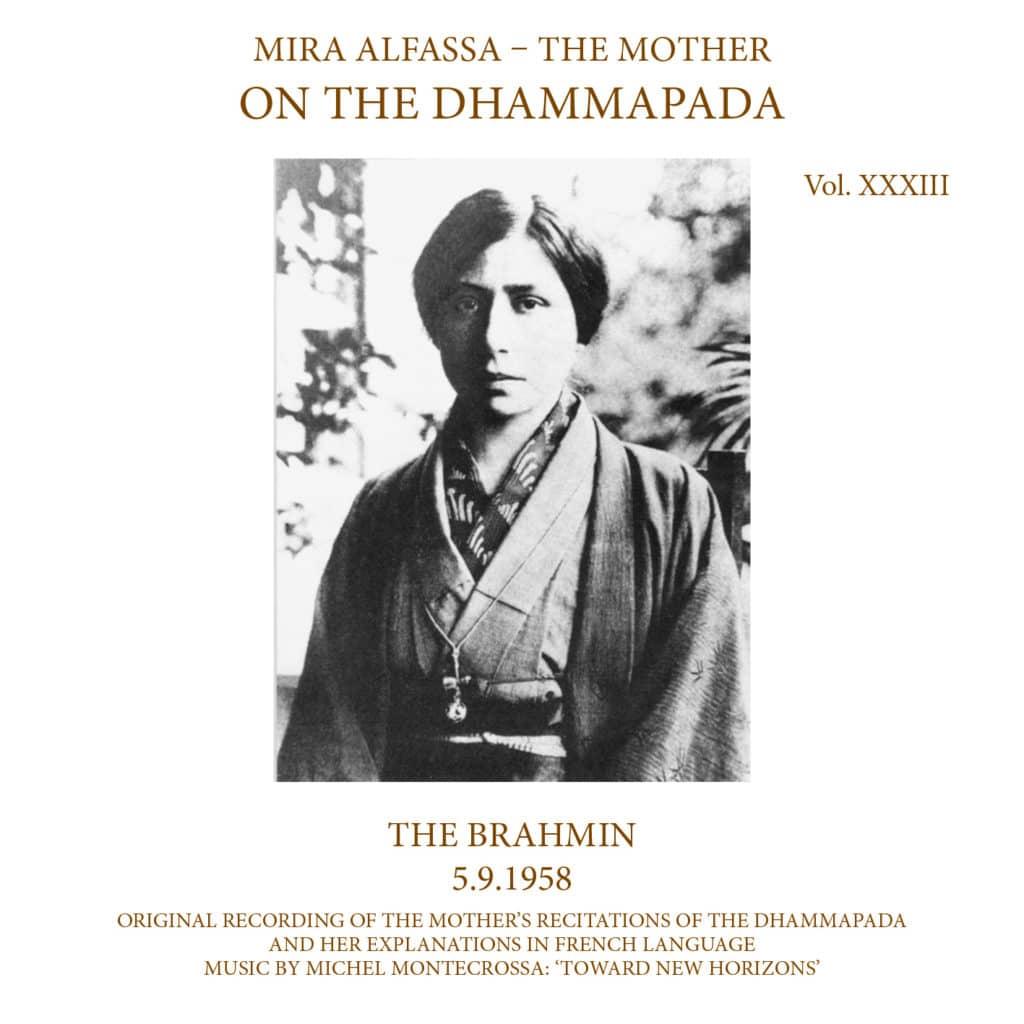 On The Dhammapada, Vol 33 - The Brahmin