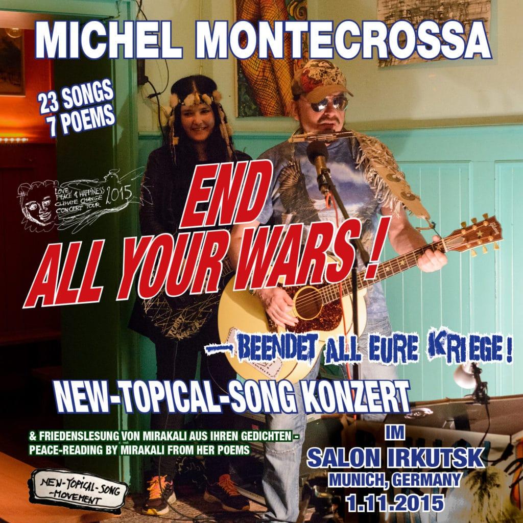 End All Your Wars - Beendet All Eure Kriege Concert