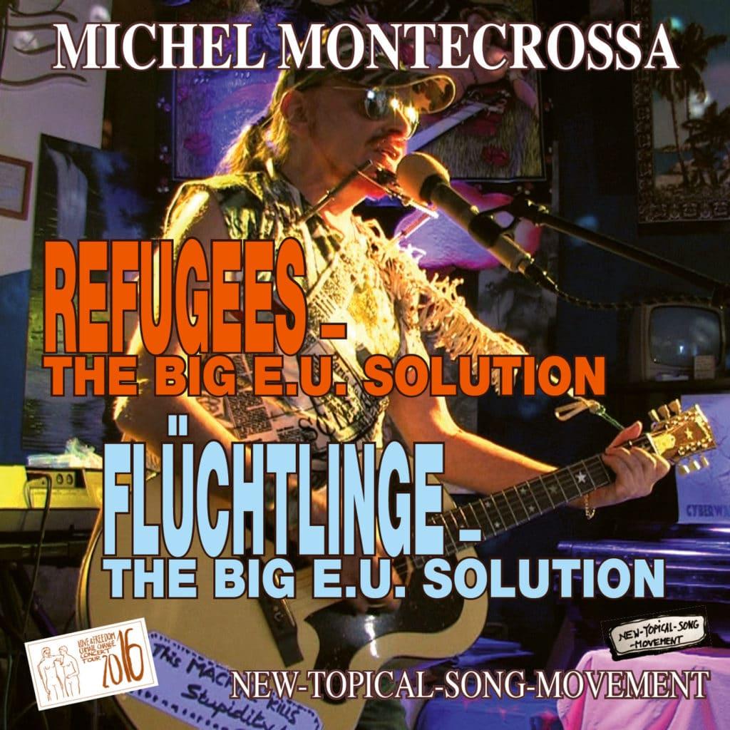 Refugees - The Big E.U. Solution – Flüchtlinge - Die große E.U. Lösung