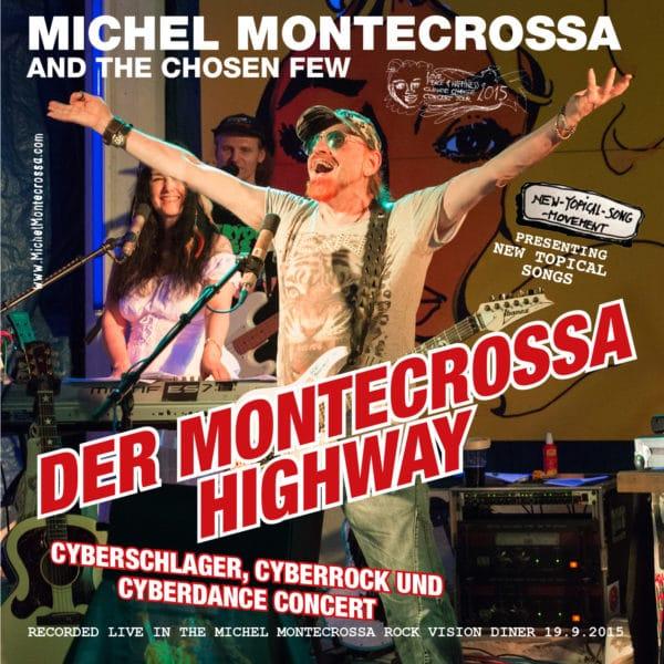 Der Montecrossa Highway