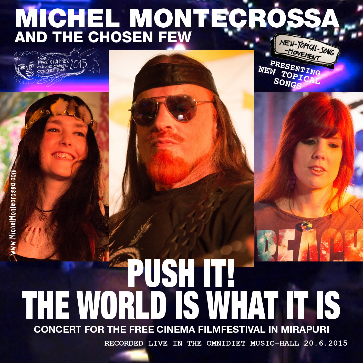 Push It! The World Is What It Is Concert